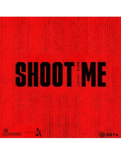 DAY6 - Mini Album Vol.3 [Shoot Me : Youth Part 1]