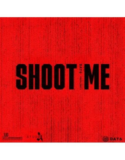 DAY6 - Mini Album Vol.3 [Shoot Me : Youth Part 1]