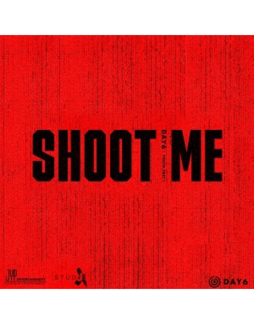 DAY6 - Mini Album Vol.3 [Shoot Me : Youth Part 1] popup
