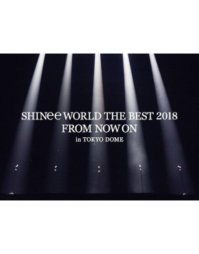SHINee World The Best 2018 -From Now On- In Tokyo Dome [Limited Edition] Blue-Ray