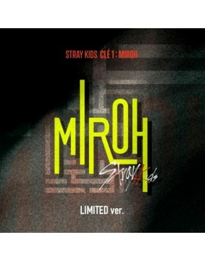 STRAY KIDS - Clé 1 : MIROH [Limited version] CD