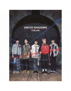 FTISLAND- United Shadows [w/ DVD, Limited Edition / Type A]