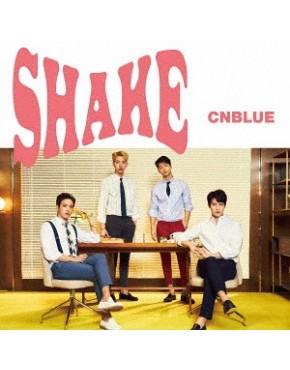 CNBLUE- Shake [w/ DVD, Limited Edition / Type B]