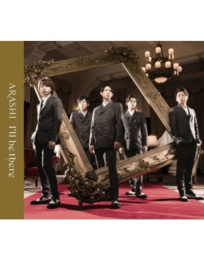 Arashi- I'll be there [w/ DVD, Limited Edition]