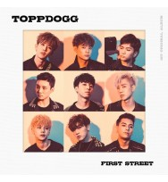 TOPPDOGG - Album Vol.1 [First Street]