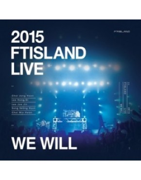 FTISLAND - 2015 We Will Live DVD (Limited Edition)