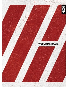 iKON- WELCOME BACK Deluxe Edition [2CD+2DVD+PHOTO BOOK] [Limited Edition]