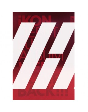 iKON - DEBUT FULL ALBUM [WELCOME BACK] (Red Version)