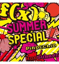 f(x)- Summer Special Pinocchio / Hot Summer [CD+DVD]