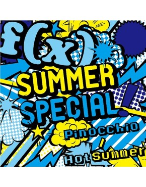 f(x)- Summer Special Pinocchio / Hot Summer
