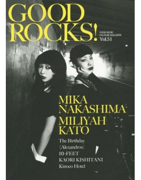 Revista GOOD ROCKS! Vol.51 -Nakashima Mika X Kato Milliya