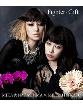 Mika Nakashima x Miliyah Kato- Fighter/Gift [Regular Edition]