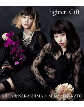 Mika Nakashima x Miliyah Kato - Fighter/Gift [Regular Edition]