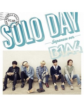 B1A4- SOLO DAY - Japanese ver. - [ Limited Edition / Type B]