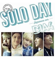 B1A4- SOLO DAY - Japanese ver. - [ Limited Edition / Type A]