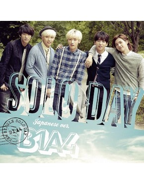 B1A4- SOLO DAY - Japanese ver. - [Regular Edition]