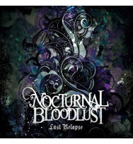 NOCTURNAL BLOODLUST- Last relapse [Regular Edition]