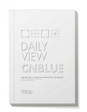 CNBLUE DAILY VIEW ~ 2014 CNBLUE 1ST Self-Camera Edition