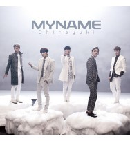 MYNAME Shirayuki [Regular Edition / Tipo B]