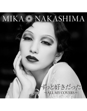 Mika Nakashima- Zutto Suki Datta - All My Covers
