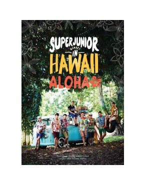 Super Junior - SUPER JUNIOR MEMORY IN HAWAII [ALOHA]
