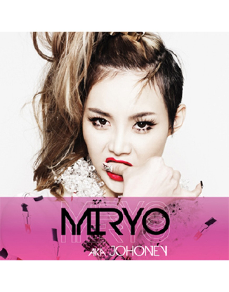 Brown Eyed Girls : Miryo - Miryo aka Johoney   popup