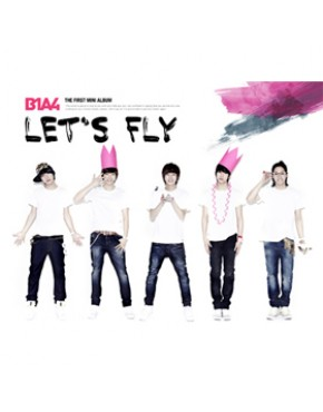 B1A4 - Mini Album [Lets Fly]