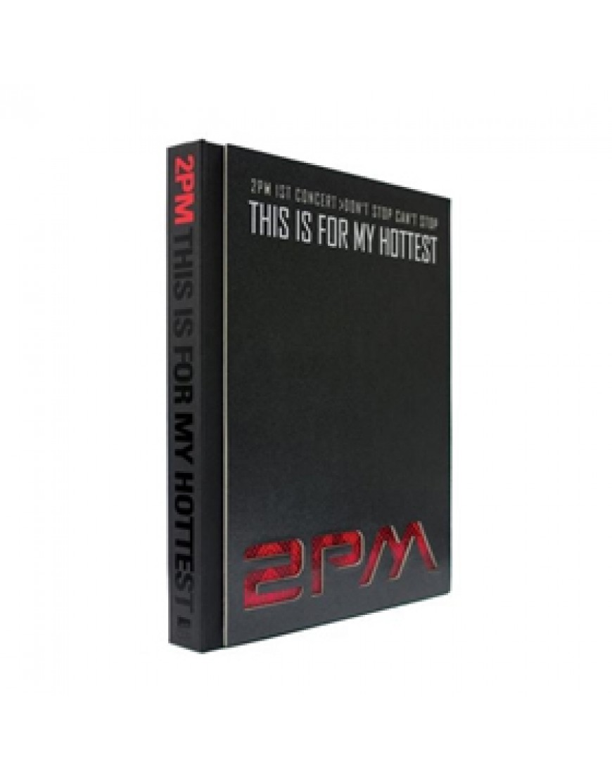 2PM - 1st Concert Making Story Photobook [This Is For My Hottest] 1DVD popup